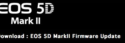 Firmware Canon 5D Mark II (Versão 1.1.0)