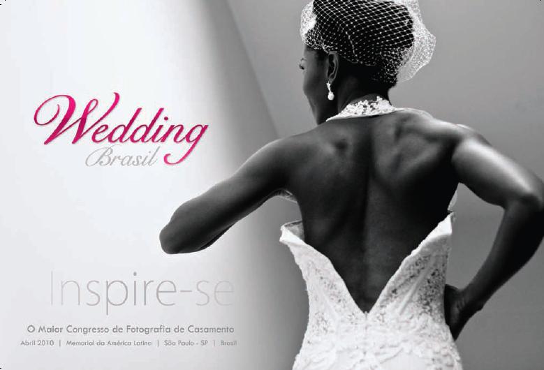 Inspire-se: Wedding Brasil 2010 /  Inspírate: Wedding Brasil 2010