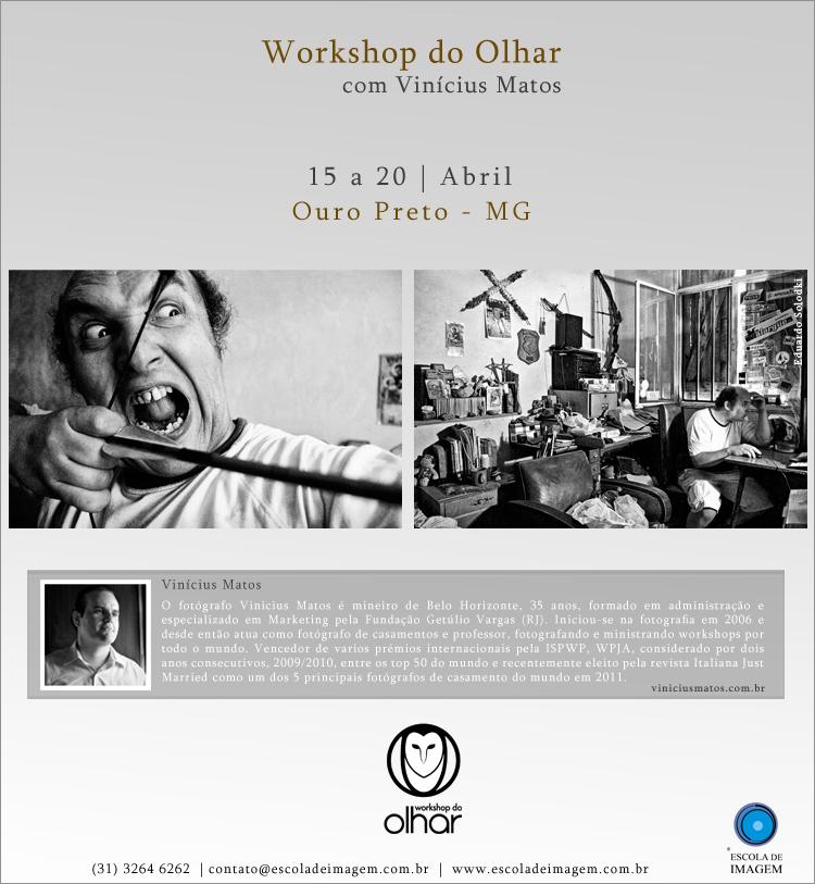 Fim de Férias: Workshop Olhar Ouro Preto